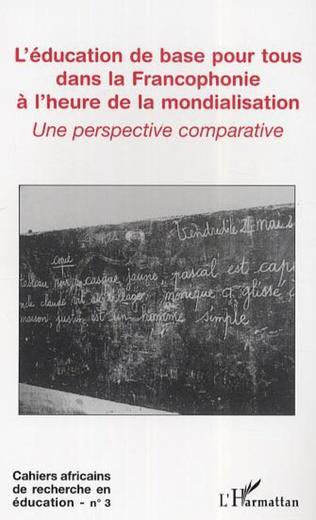 Couverture L'éducation de base pour tous dans la Francophonie à l'heure de la mondialisation