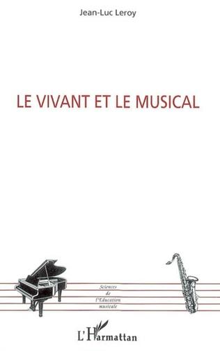 Couverture Le Vivant et le Musical