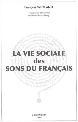 Couverture La vie sociale des sons du français