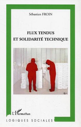 Couverture Flux tendus et solidarité technique