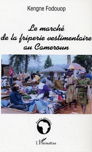 Couverture Le marché de la friperie vestimentaire au Cameroun