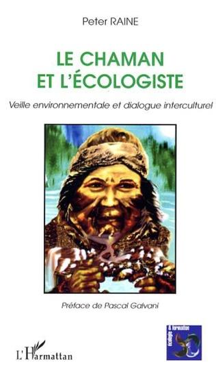 Couverture Le chaman et l'écologiste