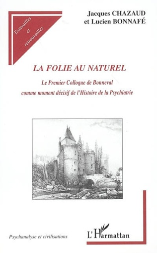 Couverture La folie au naturel