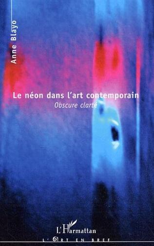 Couverture Le néon dans l'art contemporain