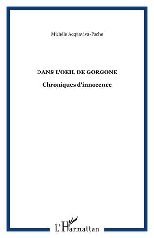 Couverture Dans l'oeil de Gorgone