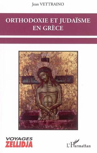 Couverture Orthodoxie et judaïsme en Grèce