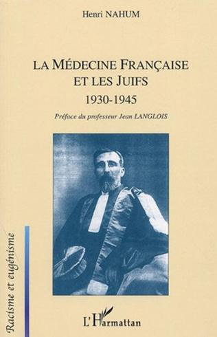 Couverture La médecine française et les juifs