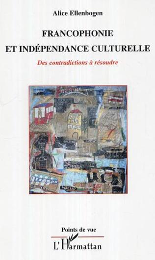 Couverture Francophonie et indépendance culturelle