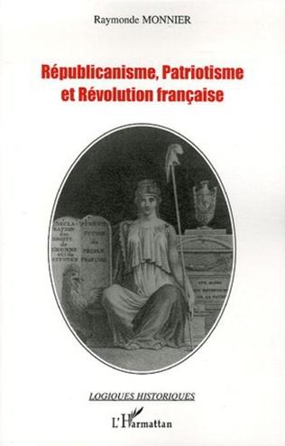 Couverture Républicanisme, patriotisme et Révolution française