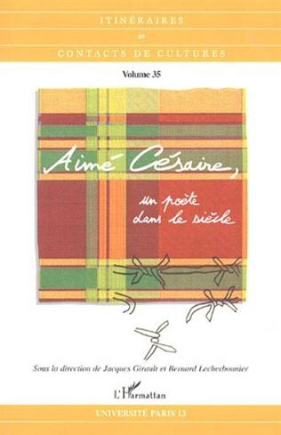 Couverture Aimé Césaire, un poète dans le siècle