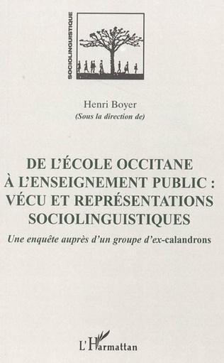 Couverture De l'école occitane à l'enseignement public: vécu et représentations sociolinguistiques