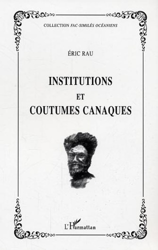 Couverture Institutions et coutumes canaques
