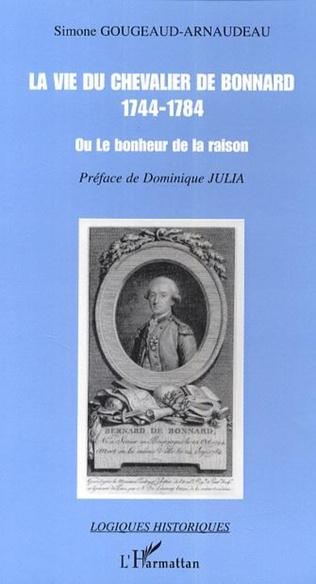 Couverture La vie du chevalier de Bonnard (1744-1784)