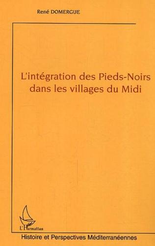 Couverture L'intégration des Pieds-Noirs dans les villages du Midi