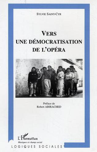 Couverture Vers une démocratisation de l'opéra