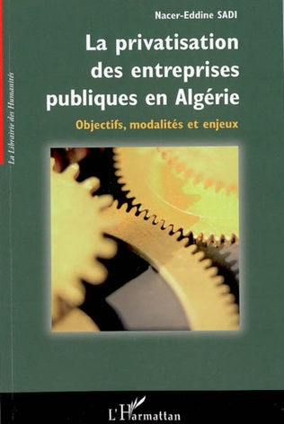 Couverture La privatisation des entreprises publiques en Algérie
