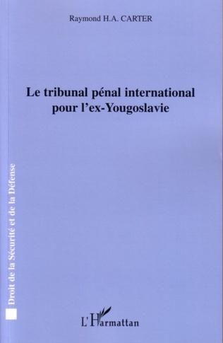 Couverture Le tribunal pénal international pour l'ex-Yougoslavie