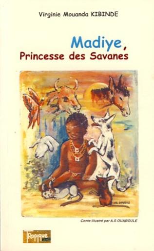 Couverture Madiye, Princesse des savanes