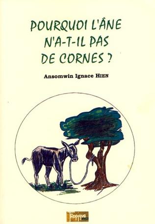 Couverture Pourquoi l'âne n'a-t-il-pas de cornes