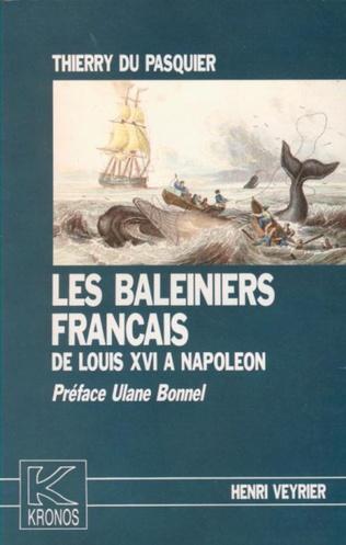 Couverture Les baleiniers français de Louis XVI à Napoléon