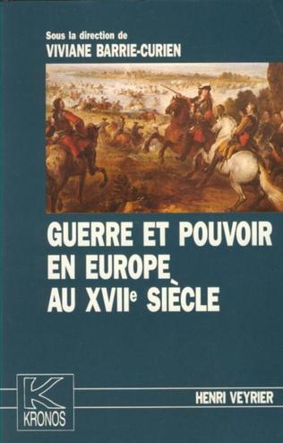 Couverture Guerre et pouvoir en Europe au XVIIe siècle