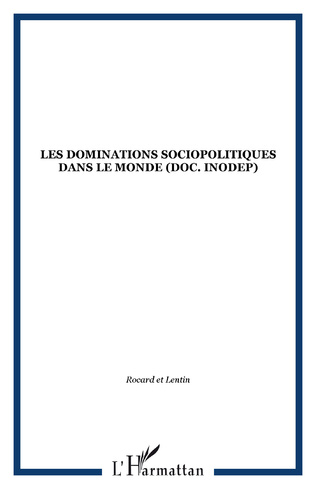 Couverture Les dominations sociopolitiques dans le monde (doc. INODEP)