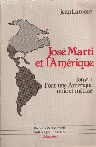 Couverture José Marti et l'Amérique