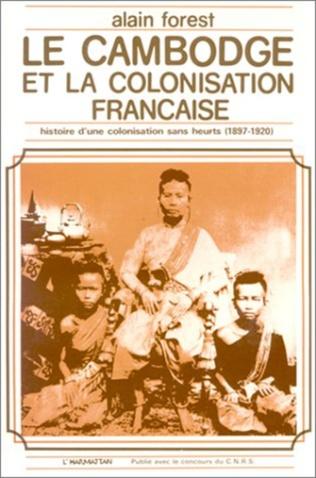 Couverture Le Cambodge et la colonisation française (1897-1920)