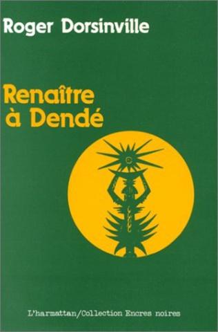 Couverture Renaître à Dendé