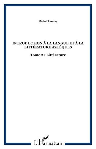 Couverture Introduction à la langue et à la littérature aztèques