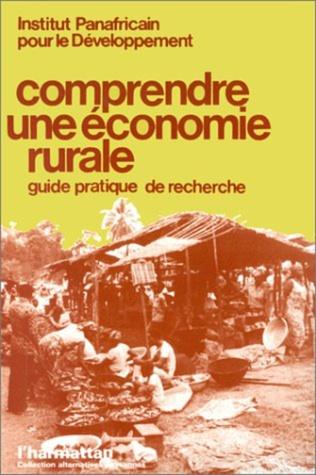 Couverture Comprendre une économie rurale
