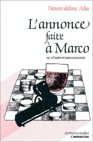 Couverture L'annonce faite à Marco ou A l'aube et sans couronne
