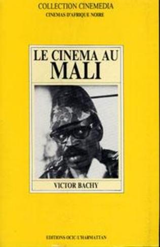 Couverture Le cinéma du Mali