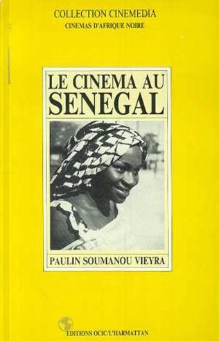 Couverture Le cinéma au Sénégal