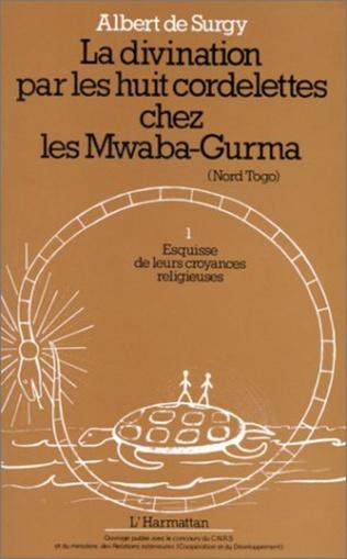 Couverture La divination par les huit cordelettes chez les Mwaba Gurma