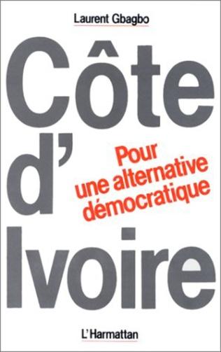 Couverture Côte-d'Ivoire : Pour une alternative démocratique