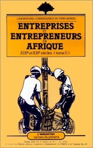 Couverture Entreprises et entrepreneurs en Afrique (XIXe et XXe)