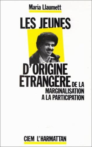 Couverture Les jeunes d'origine étrangère : de la marginalisation à la participation