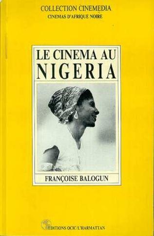 Couverture Le cinéma au Nigeria