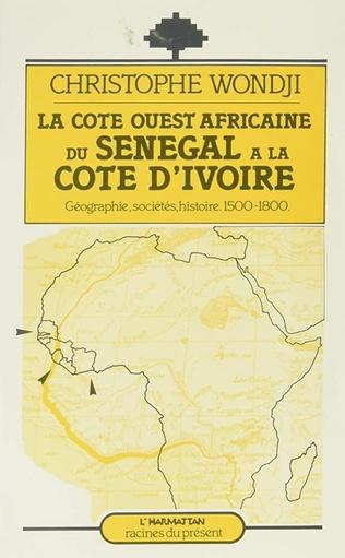 Couverture La côte ouest-africaine : du Sénégal à la Côte d'Ivoire