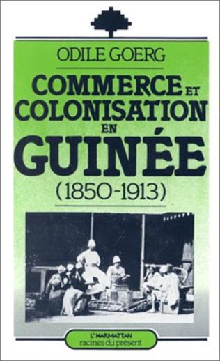Couverture Commerce et colonisation en Guinée