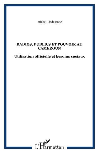 Couverture Radios, publics et pouvoir au Cameroun