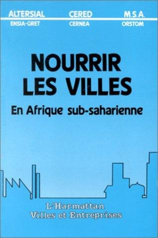 Couverture Nourrir les villes en Afrique subsaharienne