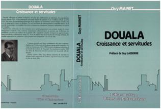 Couverture Douala, croissance et servitude