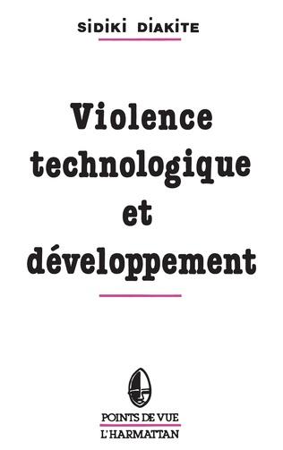 Couverture Violence technologique et développement en Afrique