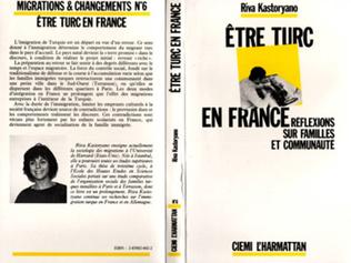 Couverture Etre Turc en France - Réflexions sur les familles et Communautés