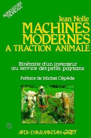 Couverture Machines modernes à traction animale