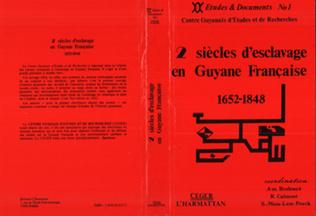 Couverture Deux siècles d'esclavage en Guyane française