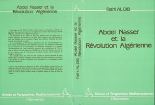 Couverture Abdel Nasser et la révolution algérienne