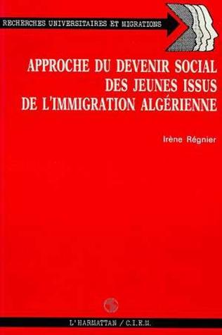 Couverture Approche du devenir social des jeunes issus de l'immigration algérinne